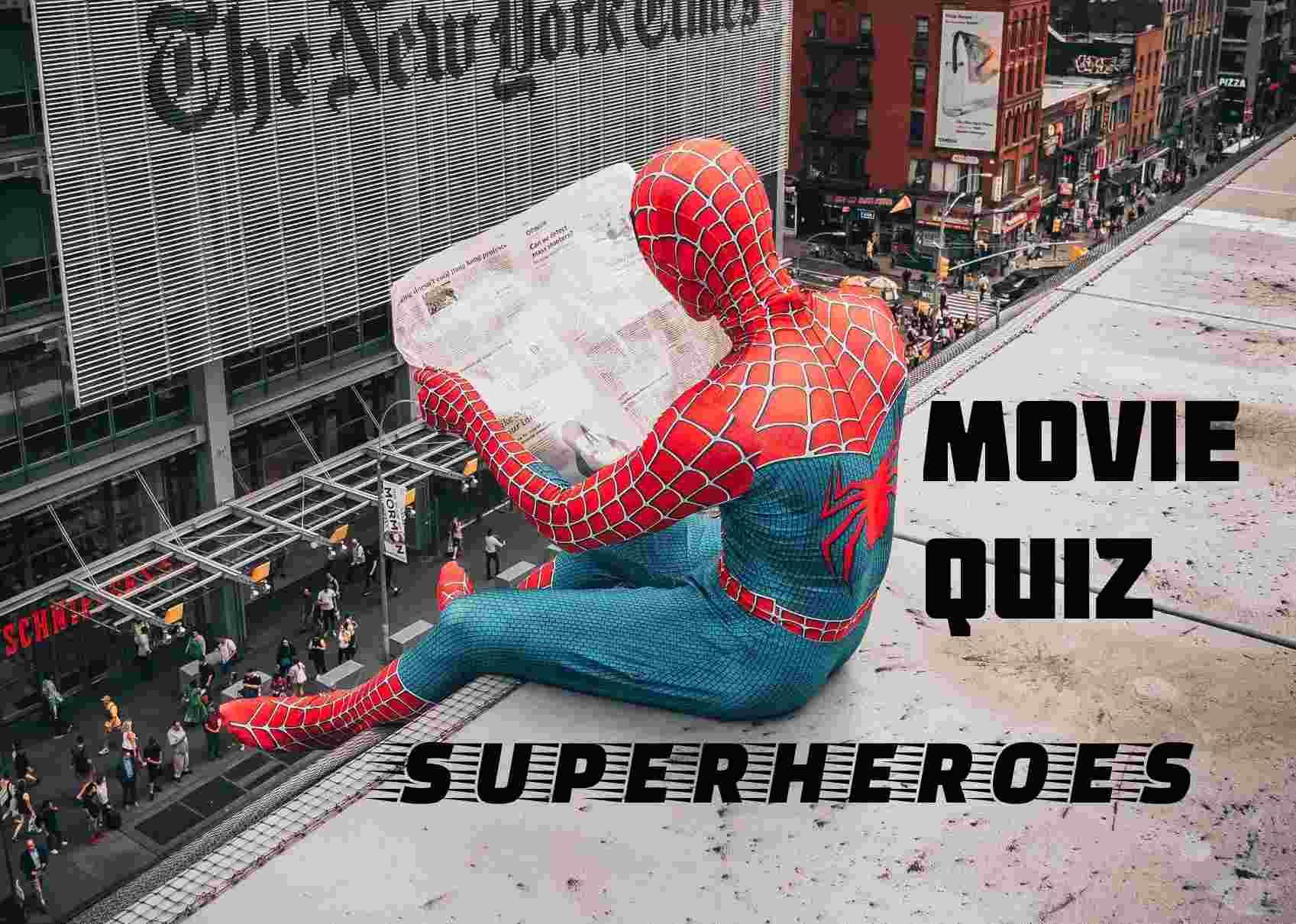 Superhero Movie Trivia - a free movie quiz from Master of Quiz.